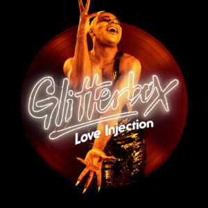 Glitterbox - Love Injection 4000x4000