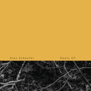 08-Alex-Schaufel-Roots-EP-Cover-2000PX-srgb