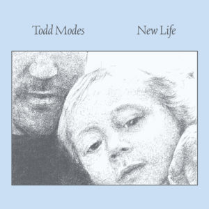 100-01_Todd-Modes_New-Life_Cover