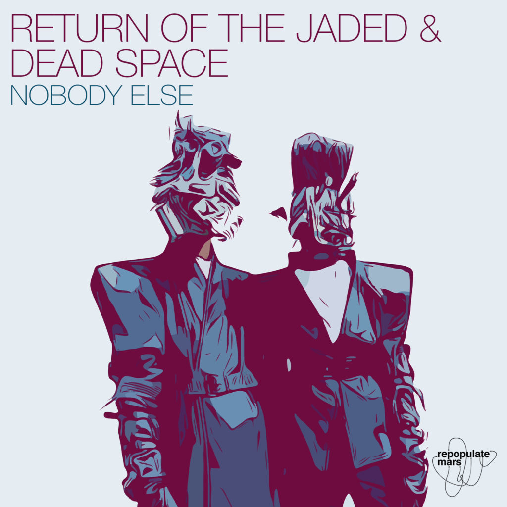 RPM061_Dead Space & Return of the Jaded_Nobody Else_Release Artwork