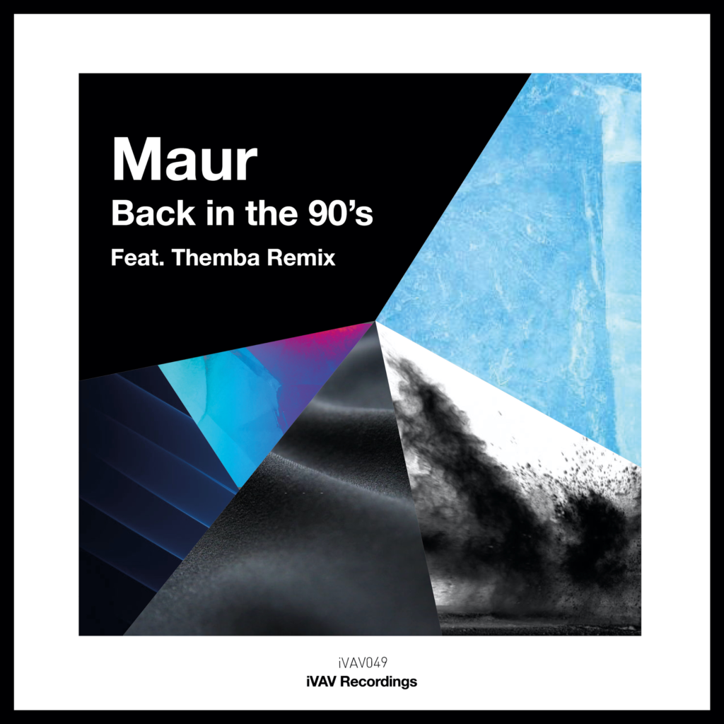 iVAV 049 Maur Back in the 90's Feat. Themba Remix - chosen 2 copy