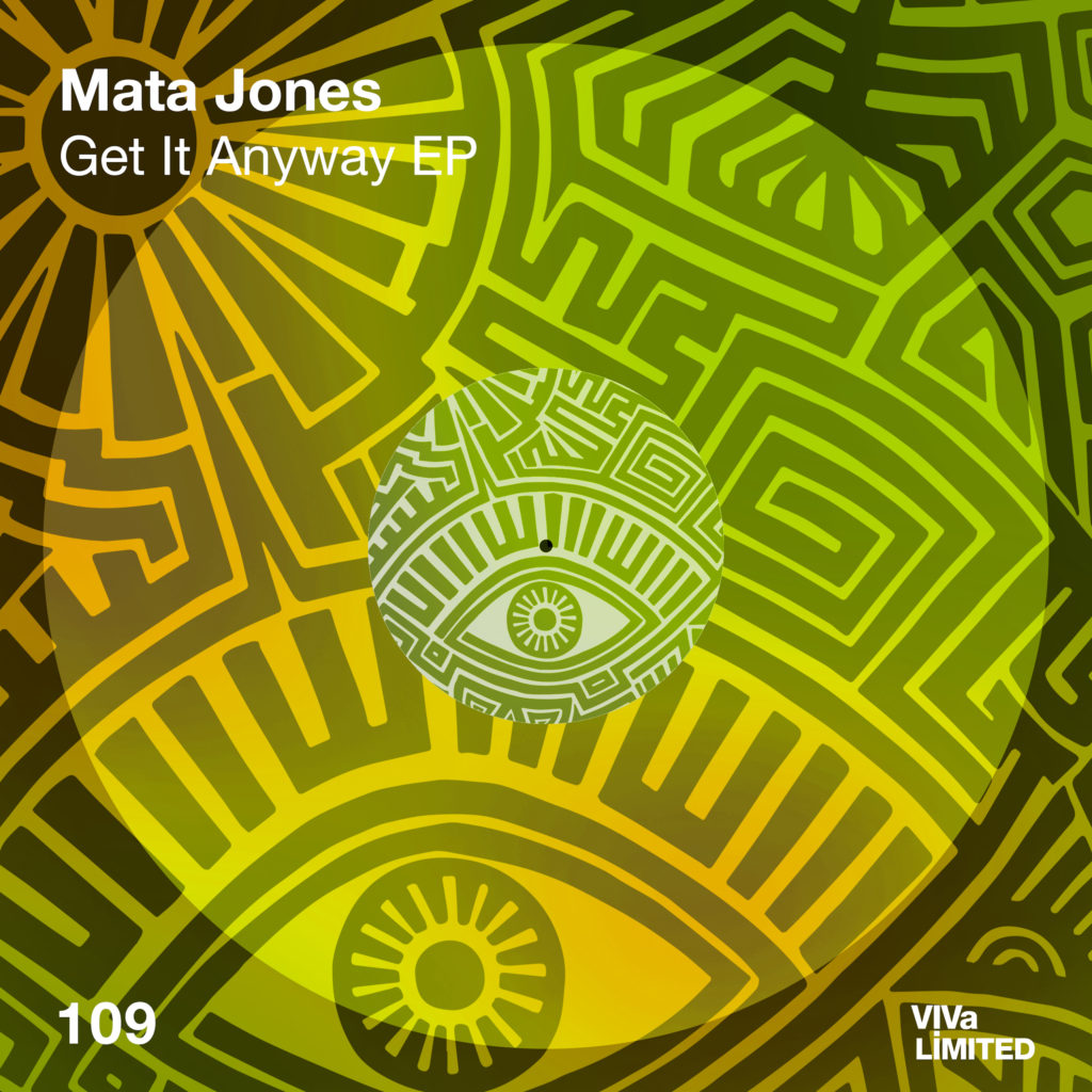 VIVALTD109 Mata Jones - Get It Anyway EP